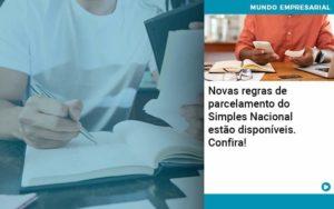 Novas Regras De Parcelamento Do Simples Nacional Estao Disponiveis Confira Organização Contábil Lawini - Contabilidade no Rio de Janeiro | Souza Campos Soluções Contábeis