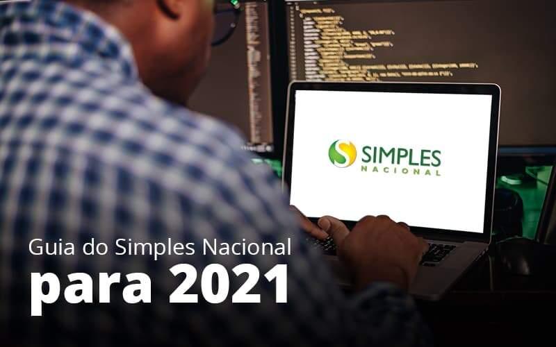 Guia Do Simples Nacional Para 2021 Post 1 Organização Contábil Lawini - Contabilidade no Rio de Janeiro | Souza Campos Soluções Contábeis